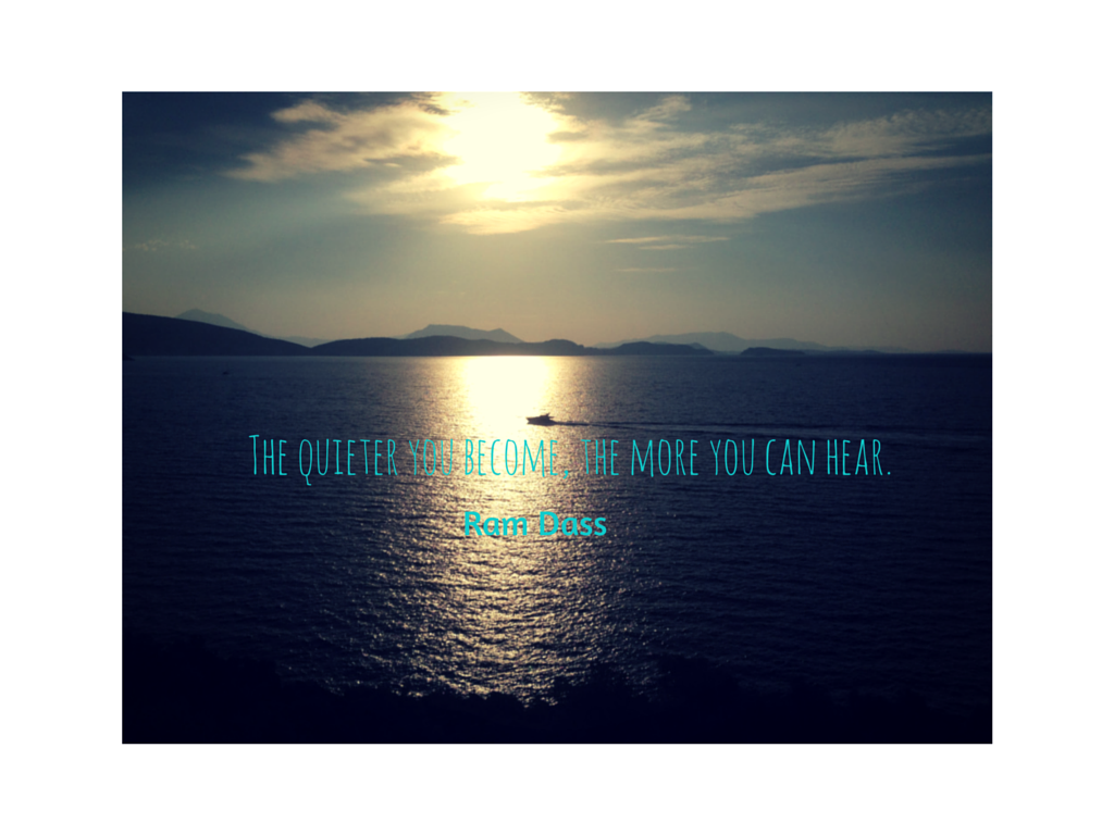 The quieter you become, the more you can